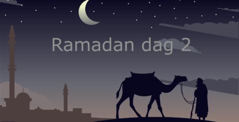 Ramadan dag 2