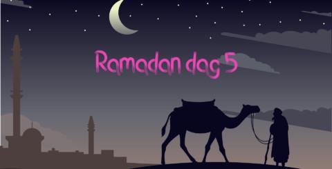 Ramadan dag 5