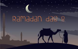 Ramadan dag 8