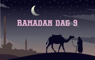 Ramadan dag 9