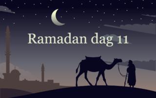Ramadan dag 11