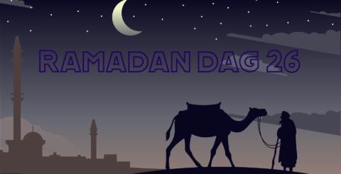 Ramadan dag 26