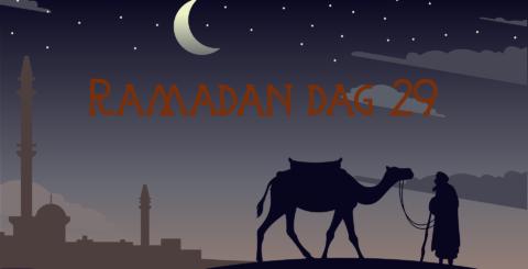 Ramadan dag 29