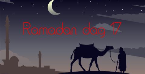 Ramadan dag 17