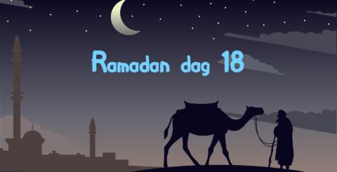 Ramadan dag 18